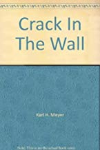 Crack in the Wall