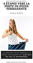 etapes vers perte poids permanente  secret pour perdre poids sainement surtout pas reprendre