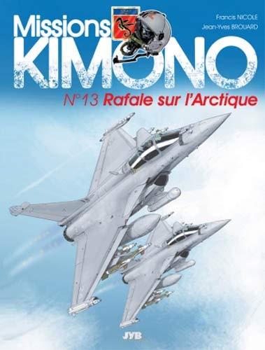Missions Kimono, tome 13 : Rafale sur l'Arctique