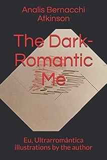 The Dark-Romantic Me: Eu, Ultrarromântica