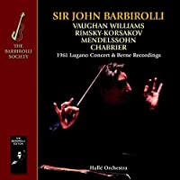1961 Lugano Concert & Berne Recordings-Vaughan Wil by Halle Orchestra Sir John Barbirolli (2013-09-17)