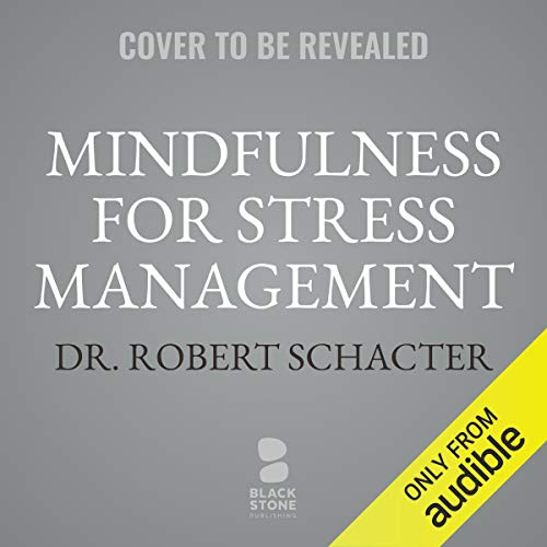 Mindfulness for Stress Management audiobook cover art