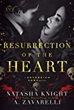 Resurrection of the Heart: A Sovereign Sons Novel (The Society Trilogy Book 3) (English Edition)...