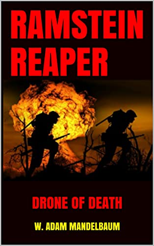 RAMSTEIN REAPER: DRONE OF DEATH (English Edition)