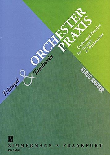 Orchesterpraxis: Triangel und Tamburin.