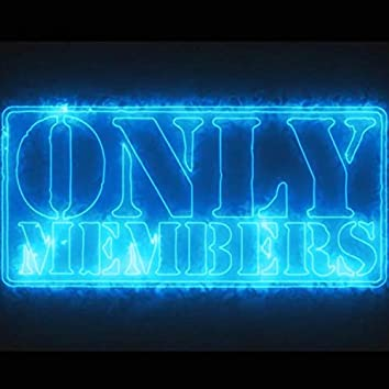 Only Members