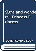 Signs and wonders―Princess Princess