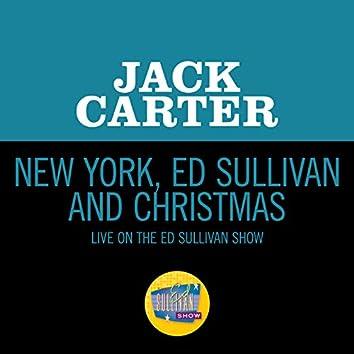 New York, Ed Sullivan And Christmas (Live On The Ed Sullivan Show, December 2, 1965)