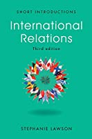 International Relations (Short Introductions)