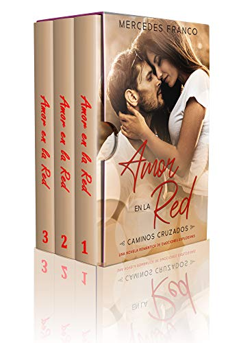 Amor en la Red (Oferta Especial 3 en 1) Caminos Cruzados: La Colección Completa de Libros de Novelas Románticas en Español. Una novela romántica Español cargada de emociones explosivas. eBook: Franco, Mercedes: