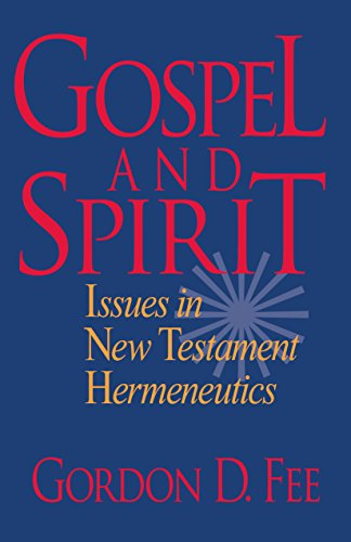 Gospel and Spirit: Issues in New Testament Hermeneutics (English Edition)
