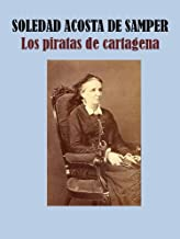 LOS PIRATAS DE CARTAGENA (Spanish Edition)
