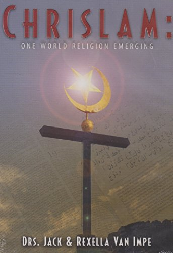 Chrislam: One World Religion Emerging