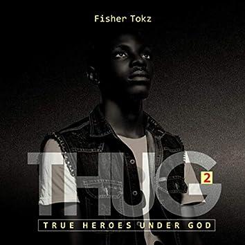 True Heroes Under God THUG(2)