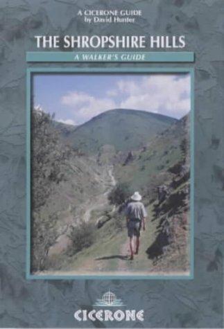 The Shropshire Hills: A Walker's Guide (Cicerone British Walking)