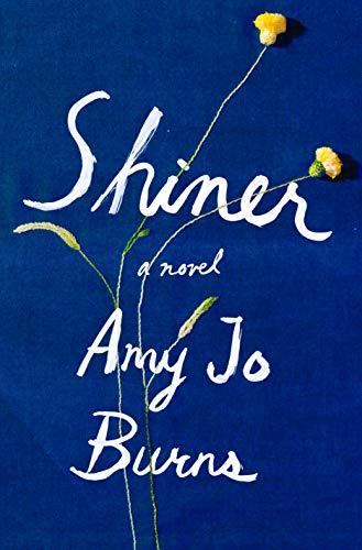Shiner: A Novel