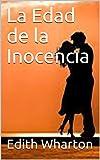 La Edad de la Inocencia (Traducción Actualizada)