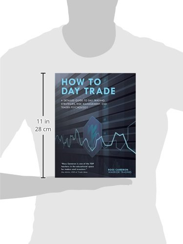 415S7CLHbxL - How to Day Trade: A Detailed Guide to Day Trading Strategies, Risk Management, and Trader Psychology