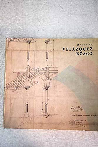 Ricardo Velázquez bosco (catalogo de exposicion)