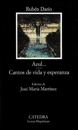 Azul...; Cantos de vida y esperanza: 403 (Letras Hispánicas)