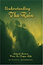 Understanding The Rain: Natural Lessons From An Oregon Life