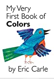 My Very First Book of Colors (My Very First Book Of...)