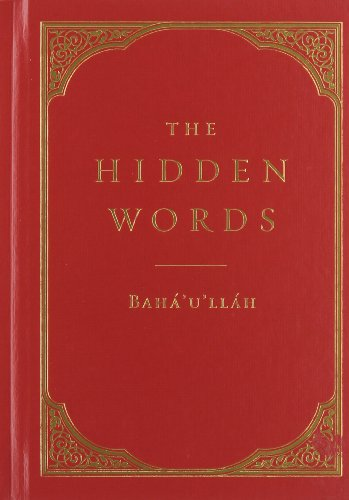 Compare Textbook Prices for The Hidden Words  ISBN 9781618510181 by Baha'u'llah,Effendi, Shoghi