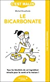 Bicarbonate malin (le)