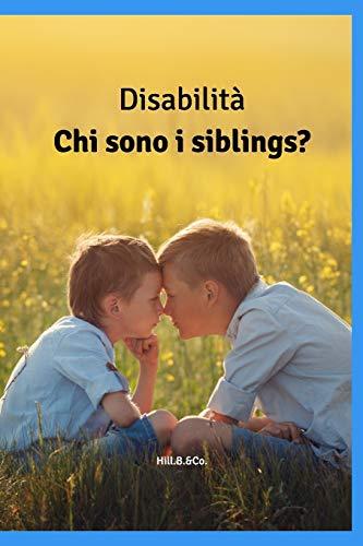 Disabilità: Chi sono i siblings?