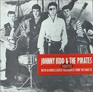 Rarities by Johnny Kidd & The Pirates (1989-02-01)