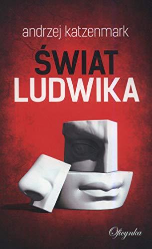 Ĺwiat Ludwika - Andrzej Katzenmark [KSIÄĹťKA]