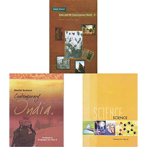 India and the Contemporary World - 2 Textbook in History fo&Contemporary India Part - 2 Textbook in Geography for Class&Science Textbook for Class 10- 1064(Set of 3 Books)
