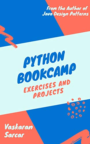 Python Bookcamp: Exercises and Projects Front Cover