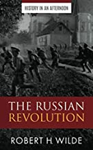 The Russian Revolution (History In An Afternoon)