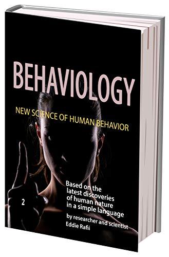 Behaviology: New Science Of Human Behavior