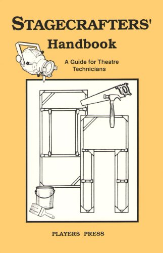 Stagecrafters' Handbook: A Guide for Theatre Technicians
