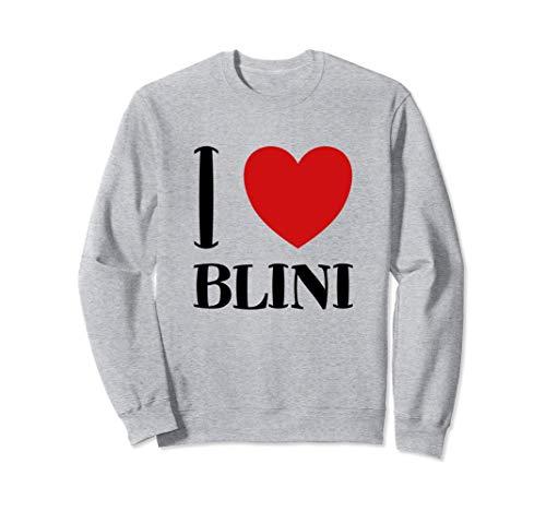 I Love Blini Russische Pfannkuchen Pfanne Russia Russland Sweatshirt