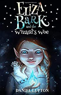Eliza Bark and the wizard's woe