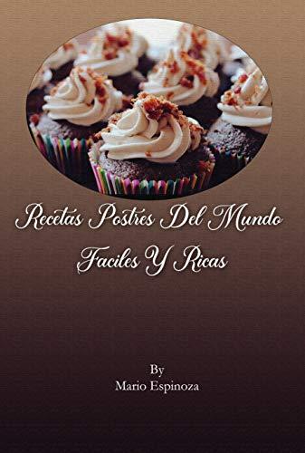 RECETAS POSTRES DEL MUNDO FÁCILES Y RICAS