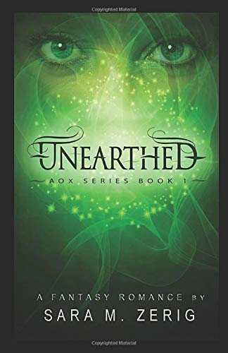 Unearthed: AoX Series Book 1