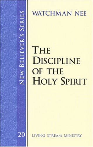 New Believer's Series: The Discipline of the Holy Spirit