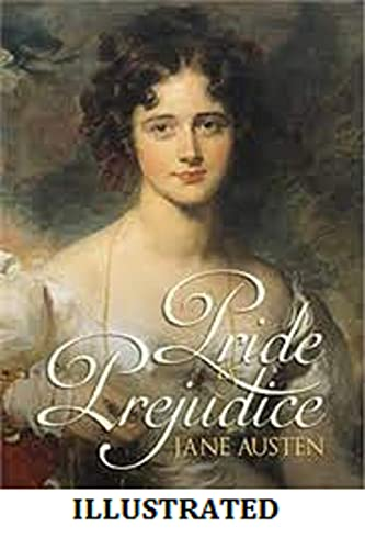 Pride and Prejudice Illustrated (English Edition)