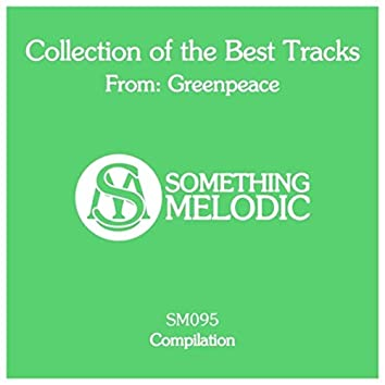 Collection of the Best Tracks From: Greenpeace