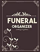 Funeral Organizer: A Simple Guide for my Family to Make my Passing Easier | Personal Wishes & Instructions | I'm Dead Now What Planner