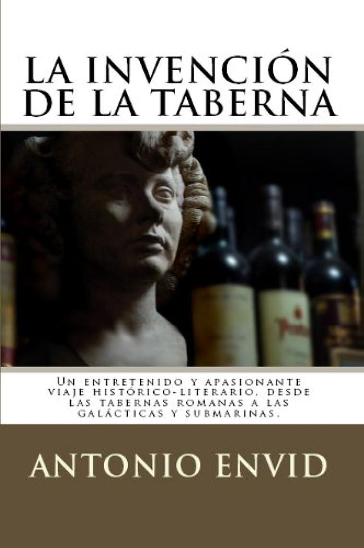 疾患までパブLa invención de la Taberna (Spanish Edition)