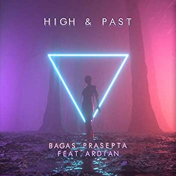 High & Past (feat. Ardian)