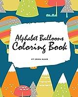 Alphabet Balloons Coloring Book for Children (8x10 Coloring Book / Activity Book)