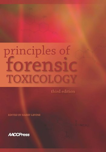 Principles of Forensic Toxicology, 3rd Edition