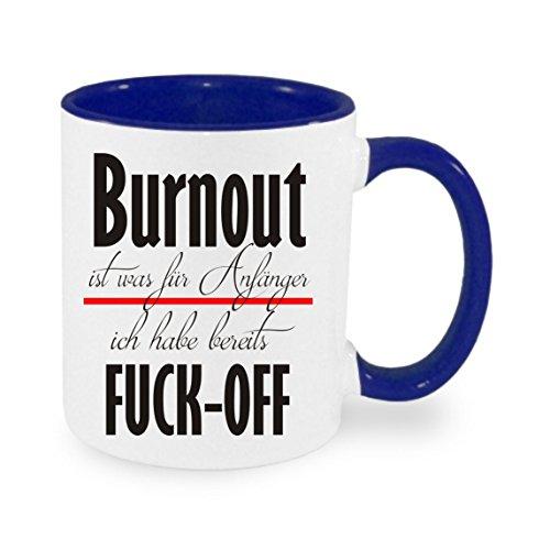 Crealuxe Burnout ist was für Anfänger - ich Habe Fuck-Off - Kaffeetasse mit Motiv, Bedruckte Tasse mit Sprüchen oder Bildern (blau)