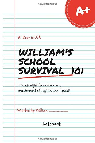 William's School Survival Lol Best in USA Notebook Journal 120 Lined pages 6x9 (Notebook name, Band 1)